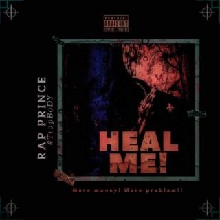 [Music] Rap Prince TrapBody – Heal Me   Mp3 Rap-pr12