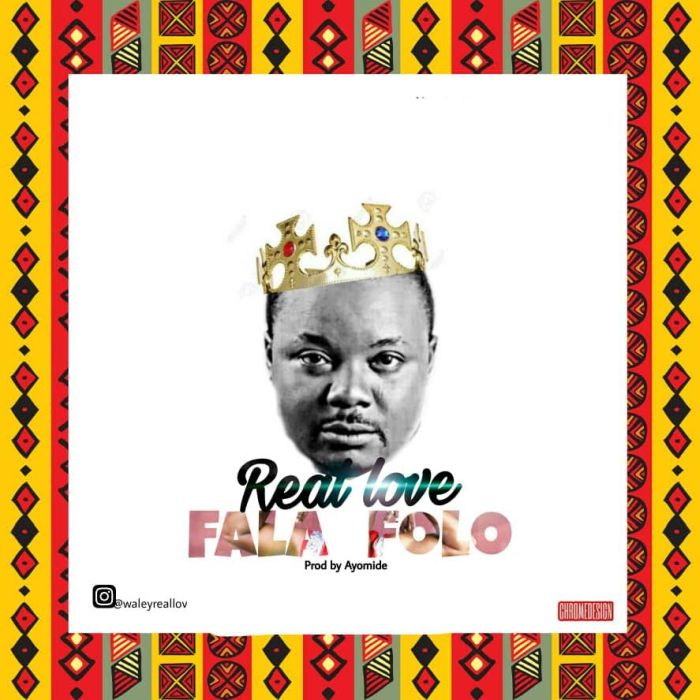 [Download Music] Real Love – Fala Folo Real-l10