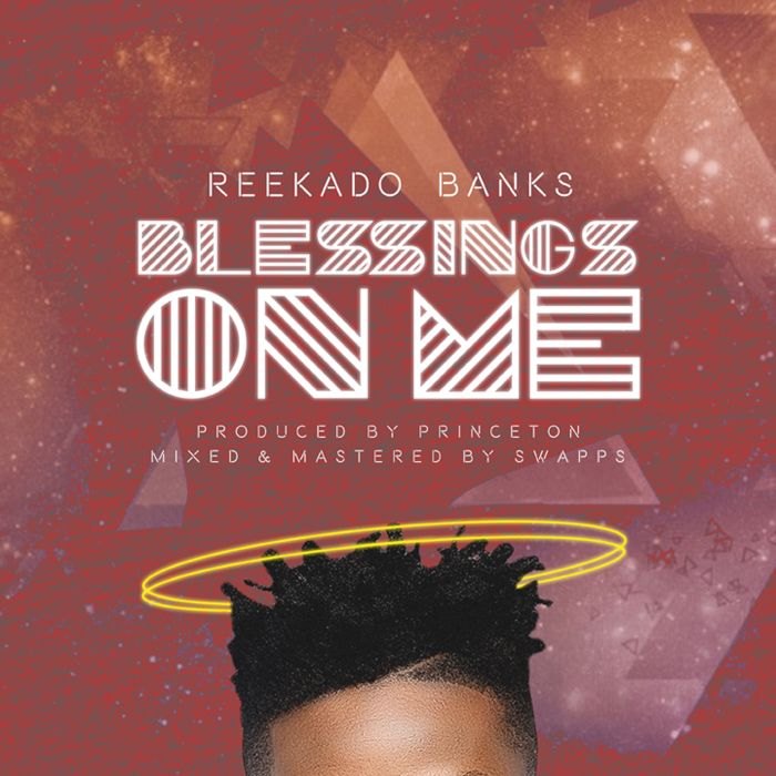 [Download Music] Reekado Banks – Blessings On Me Reekad14
