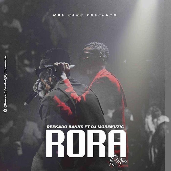 [Music] Reekado Banks & DJ MoreMuzic – Rora (Refix) | Mp3 Reekad34