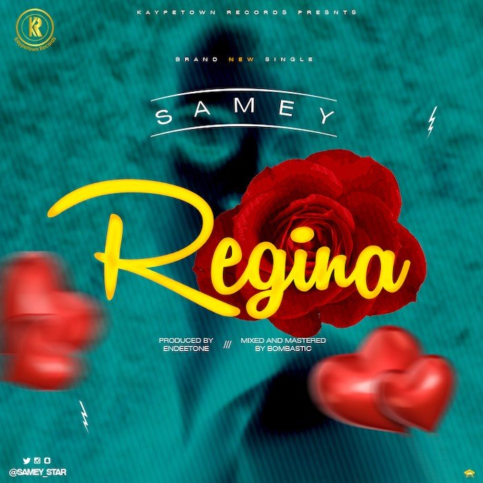 [Music] Samey – Regina | Mp3 Regina42