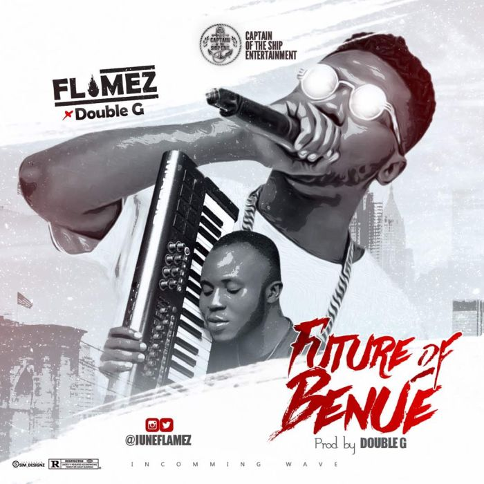 [Download Music] Flamez Ft. Double G – Future Of Benue Rfgcjh10