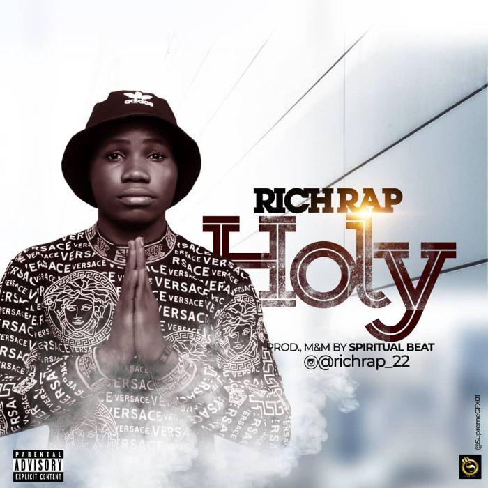 [Music] Richrap – Holy Rich-r10