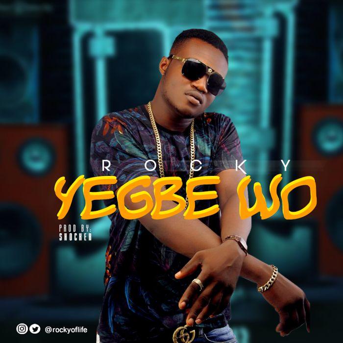 [Download Music] Rocky – Yegbe Wo Rocky-10