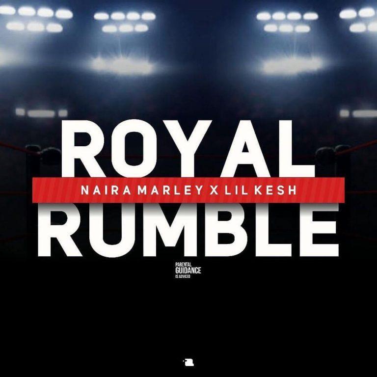 [Download Music] Naira Marley Ft. Lil Kesh – Royal Rumble Royal-10