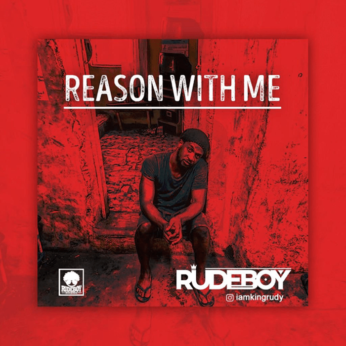 Rudeboy – Reason With Me | 9Jatechs Music and video  Rude-b10
