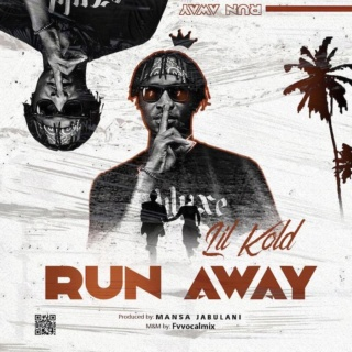 [Music] Lil Khold – Run Away | Mp3 Run-aw10