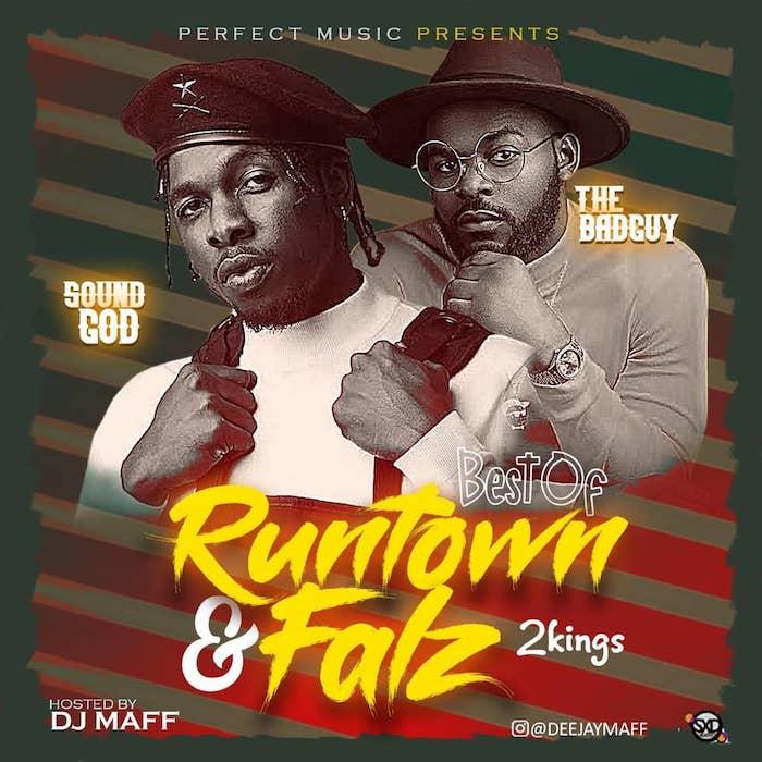 [Mixtape] DJ Maff – Best Of Runtown & Falz Mix | Download Mp3 Runtow26