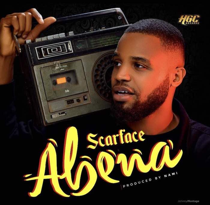 [Music] Scarface – Abena | Mp3 Scarfa10