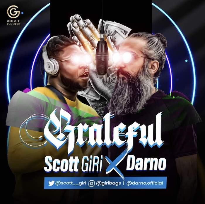 [Music] Scott Giri x Darno – Grateful   Mp3 Scott11