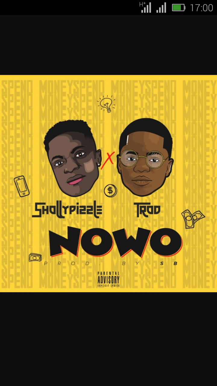 Shollypizzle Ft. Trod – Nowo | 9Jatechs Music Mp3  Scree104