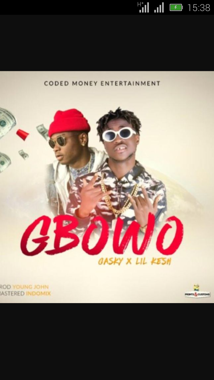 Gasky Ft. Lil Kesh – Gbowo | 9Jatechs Music Mp3  Scree110