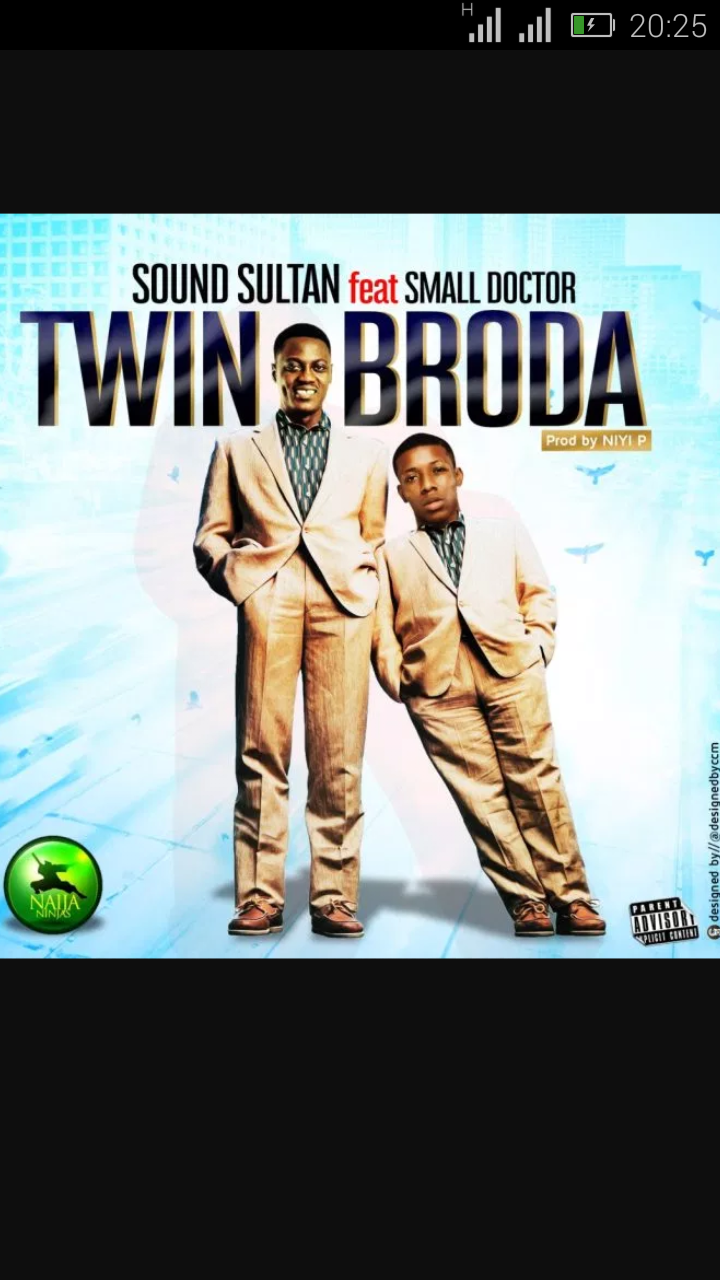 Sound Sultan Ft. Small Doctor — Twin Broda | 9Jatechs Music  Screen36