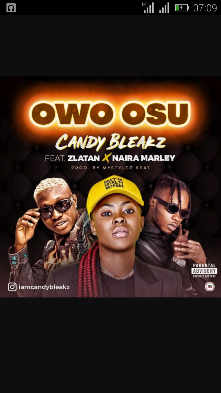 Candy Bleakz Ft. Zlatan X Naira Marley — Owo Osu | 9Jatechs Music Mp3  Screen66