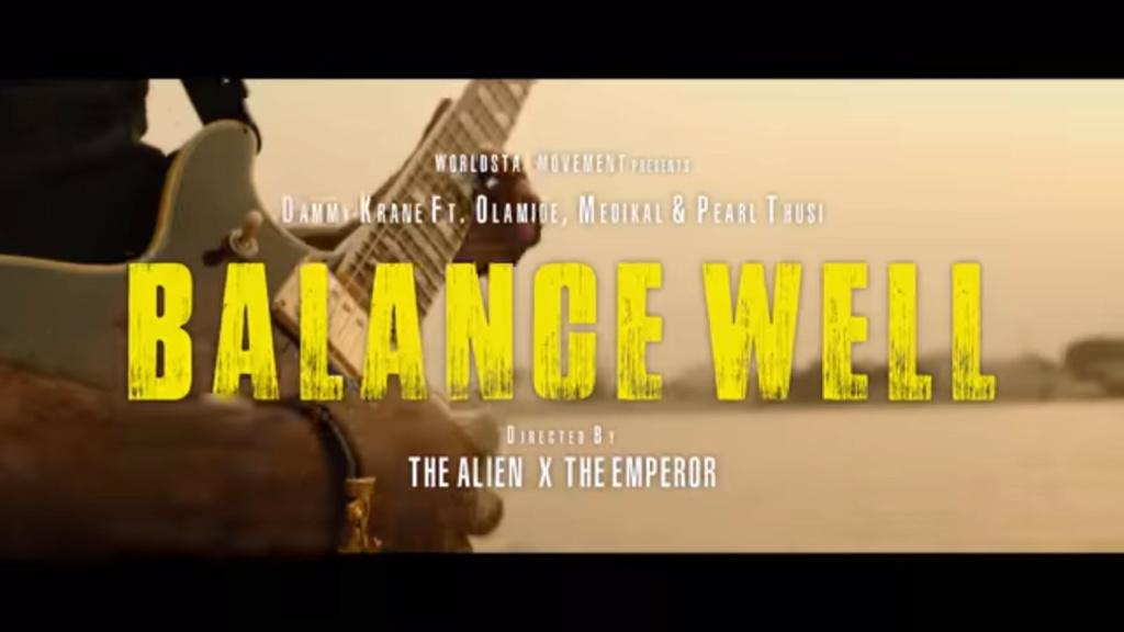 Dammy Krane Ft. Olamide, Pearl Thusi & Medikal — Balance Well | 9Jatechs Video  Screen95