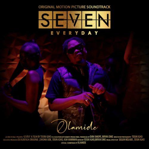 [Music] Olamide – Seven (Everyday) | Mp3 Seven10