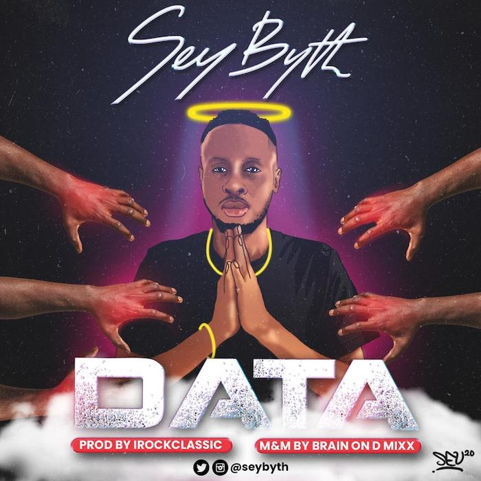 [Music] Sey Byth – Data | Mp3 Sey-by11