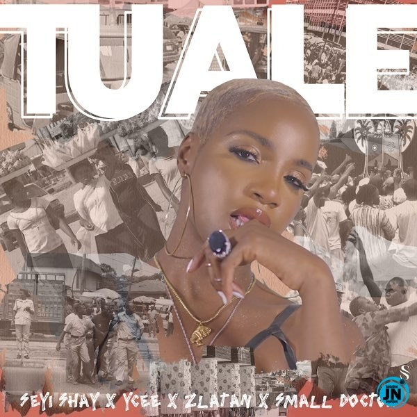 [Music] Seyi Shay – Tuale ft. Ycee, Zlatan, Small Doctor | Download Mp3 Seyi-s16