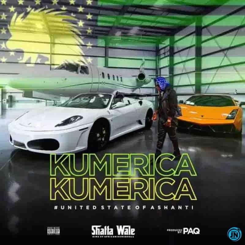 [Music] Shatta Wale – Kumerica | Download Mp3 Shatta56