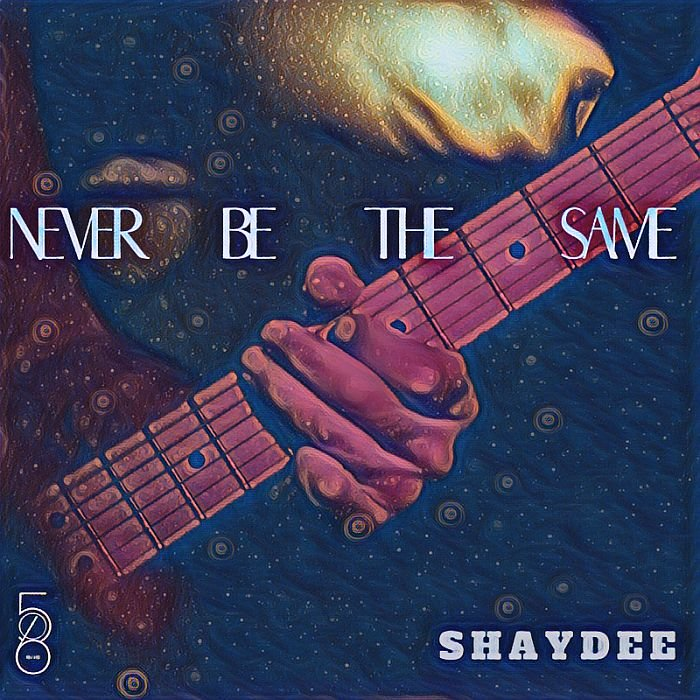 [Music] Shaydee – Never Be The Same | Mp3 Shayde14