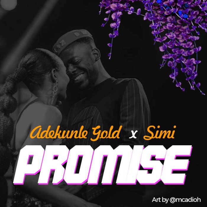 [Download Music] Adekunle Gold x Simi – Promise Simi1110