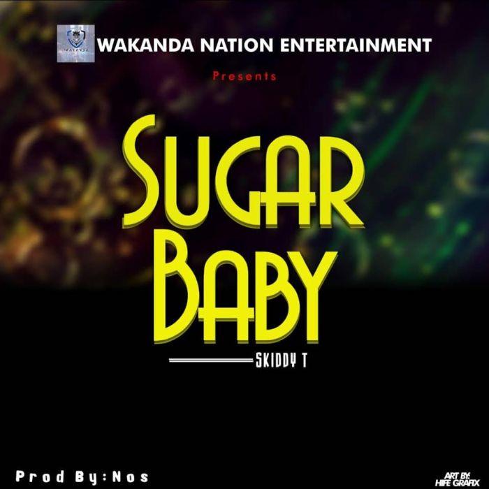 Skiddy T – Sugar Baby | 9Jatechs Music Mp3 Skiddy10