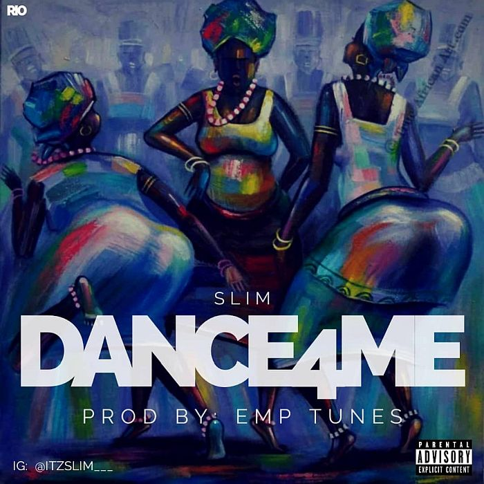 [Music] Slim – Dance 4 Me | Mp3 Slim-d10