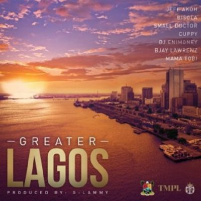 Small Doctor x Bisola x Cuppy x DJ Enimoney x Jeff Akoh x Bjay Lawrenz x Mama Tobi – Greater Lagos | 9Jatechs Music Mp3 Small_10