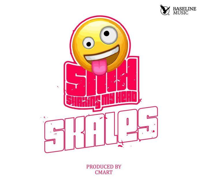 [Download Music] Skales – Shaking My Head (SMH) Smh10