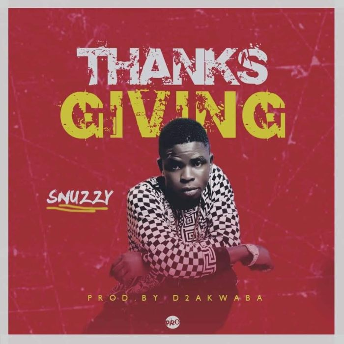 [Download Music] Snuzzy – Thanksgiving Snuzzy11