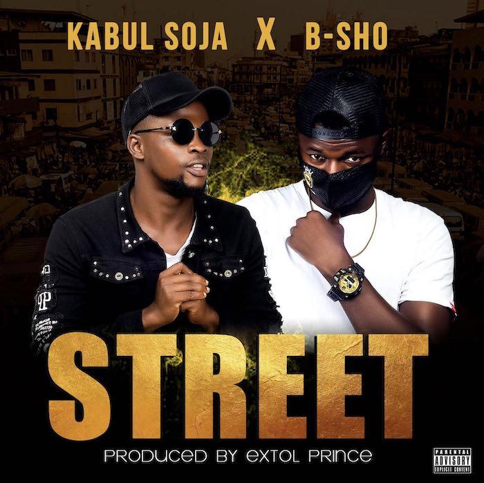 [Music] Kabul Soja X B-Sho – Street | Mp3 Soja10