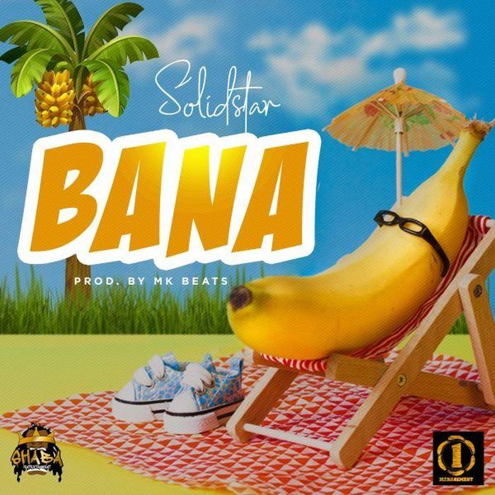 [Download Music] Solidstar – Bana Solids12