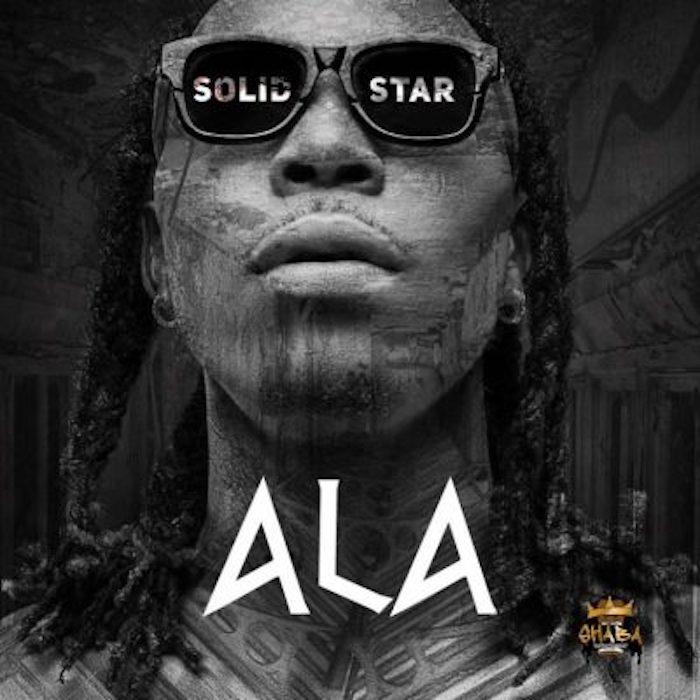 [Music] Solidstar – Ala   Mp3 Solids16