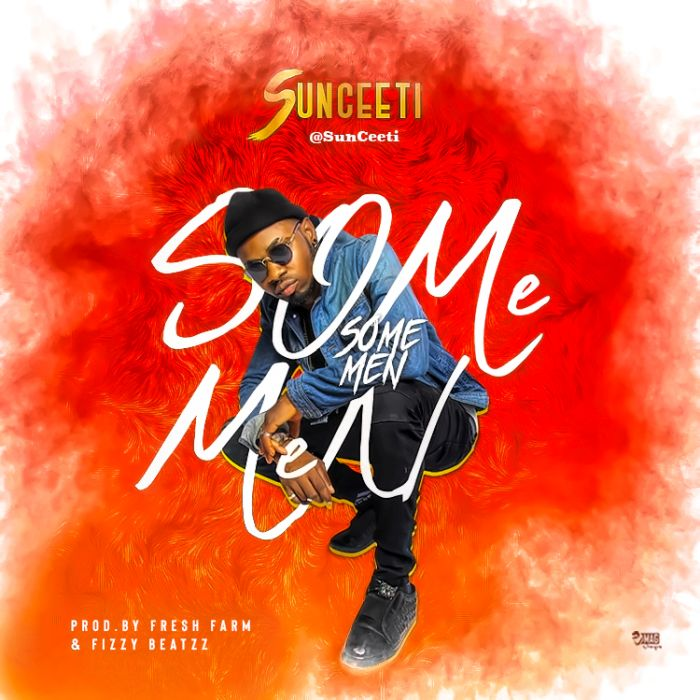 [Download Music] Some Men By SunCity  Some-m10