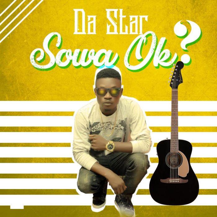 [Download Music] Da Star – I Don't Wanna Offend You + Sowa Ok? Sowa10