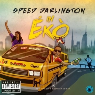 [Music] Speed Darlington – In Eko | Mp3 Speed-18