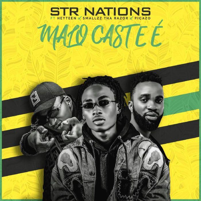 "STR Nation – ""Malo Cast E"" Ft. Smallzz, Heyteen & Picazzo | 9Jatechs Music Mp3 Str-na10"