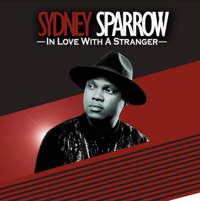 [Music] Sydney Sparrow – In Love With A Stranger | Mp3 Sydney10