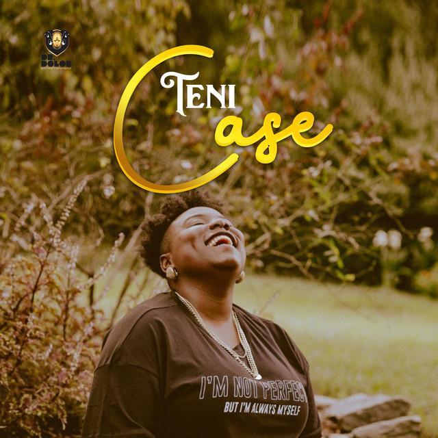 [Download Music] Teni – Case Tebu10