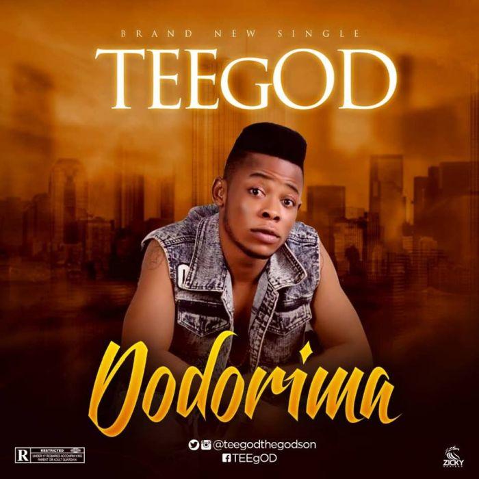 [Download Music] TeeGod – Dodorima Teegod10