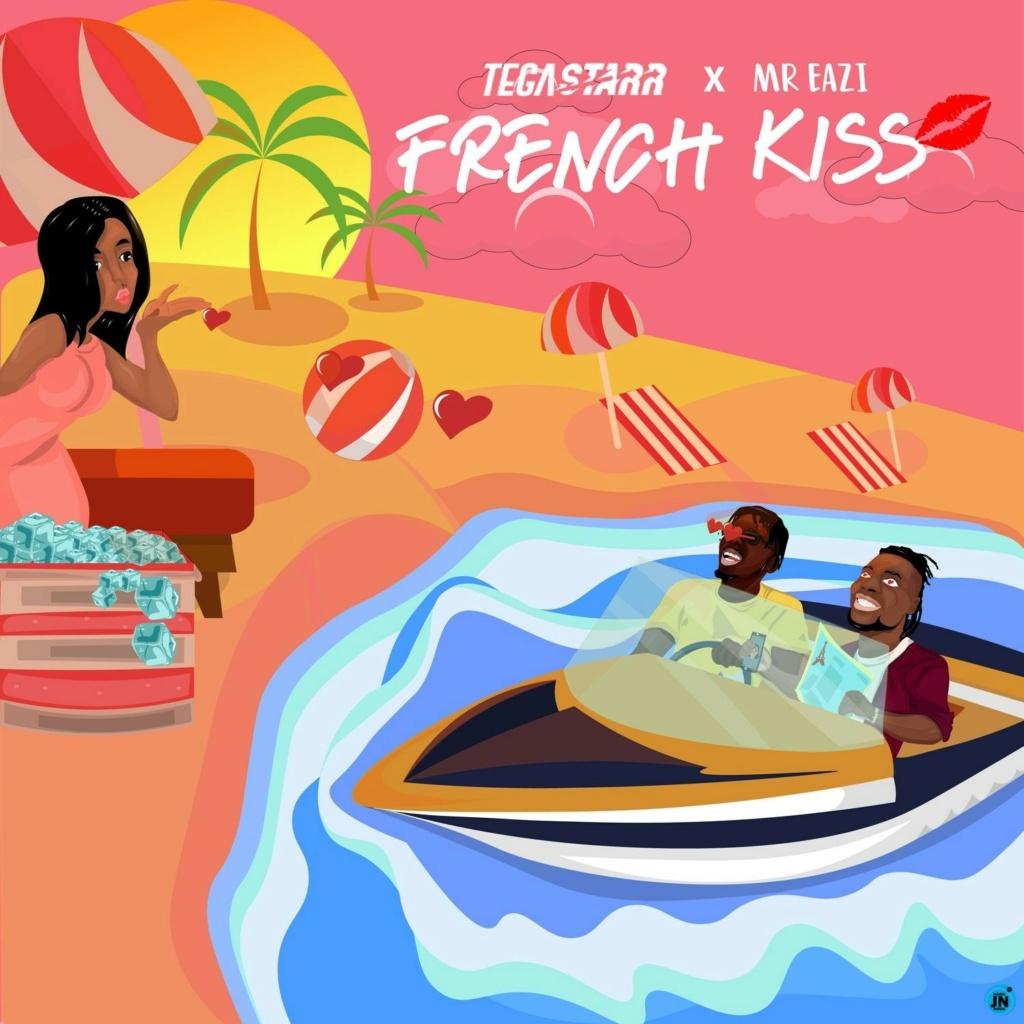 [Music] Tega Starr - French Kiss ft. Mr Eazi | Download Mp3 Tega-s10