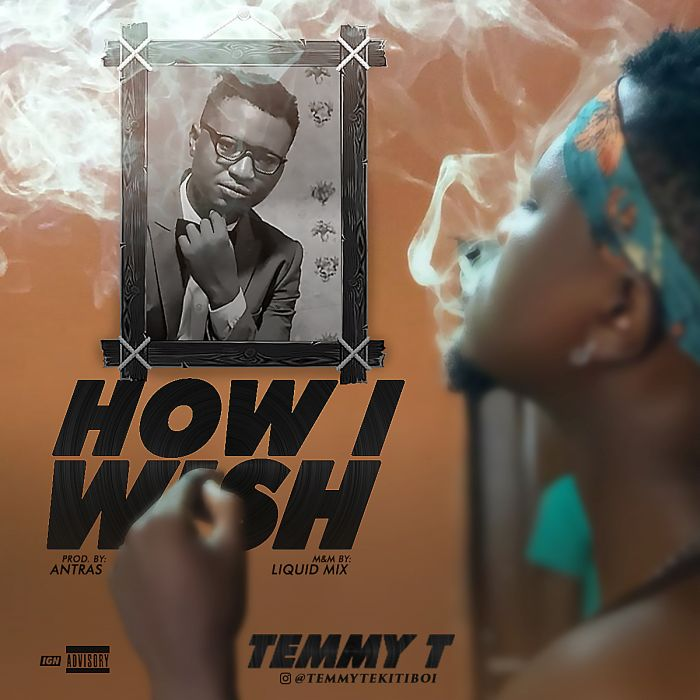 [Download Music] Temmy T – How I Wish Temmy-10