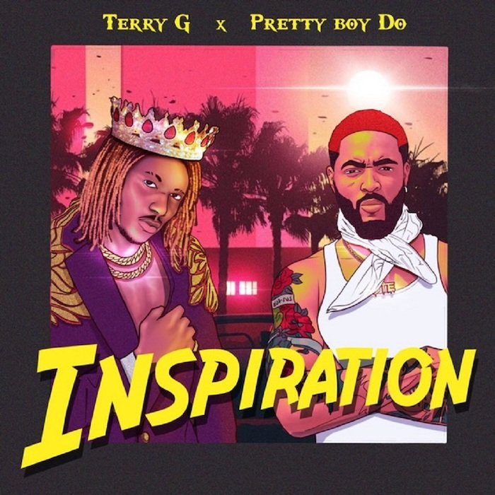 "[Music] Terry G – ""Inspiration"" Ft. PrettyBoy D-O 