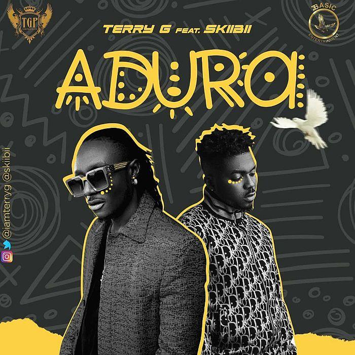 "[Lyrics] Terry G – ""Adura"" Ft. Skiibii Terry-21"
