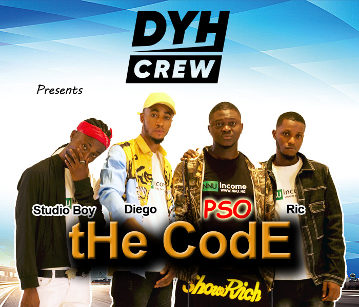 [Download Music] DYHCrew Ft. PSO, Diego, Studio Boy & Ric – The Code The-co10