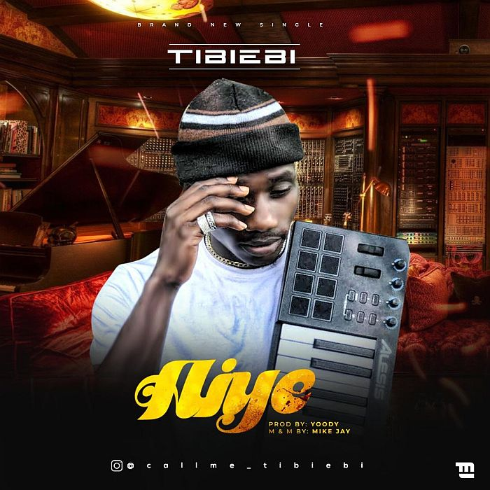 [Music] Tibiebi – Aiye   Mp3 Tibieb10