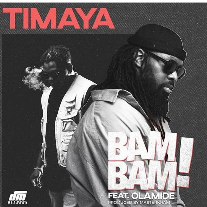 [Download Music] Timaya Ft. Olamide – Bam Bam Timaya16