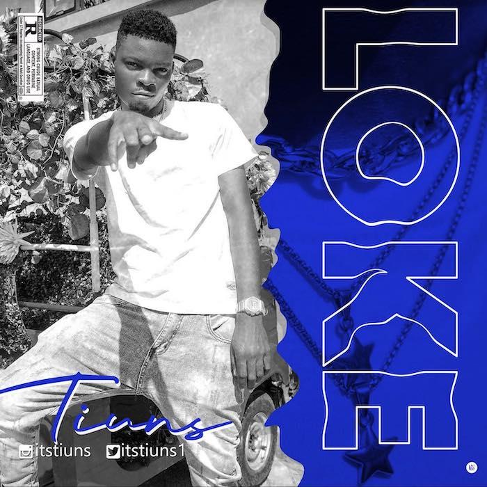 [Music] Tiuns – Loke | Mp3 Tinus10