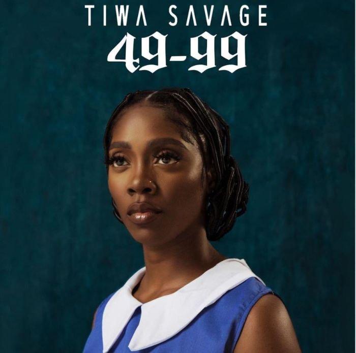 [Music] Tiwa Savage – 49-99 Tiwa-112