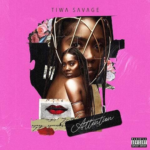 [Lyrics] Tiwa Savage – Attention Tiwa-s32